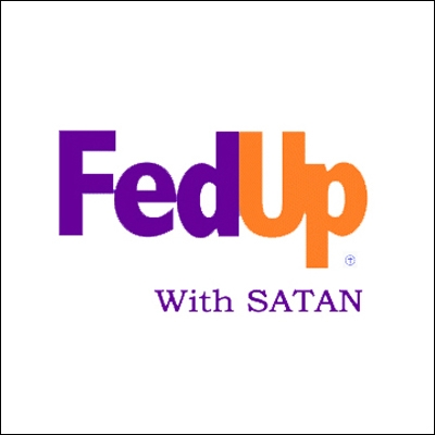 Fed Up with Satan