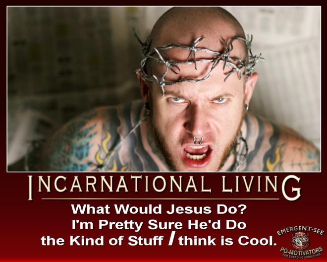 Incarnational Living