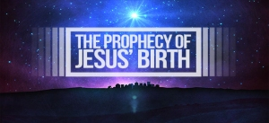 sermon_prophecyofJesusbirth1
